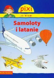 Pixi Ja wiem! - Samoloty i latanie (54006)