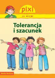 Pixi Ja wiem! - Tolerancja i szacunek (83901)