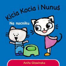 Kicia Kocia i Nunuś na nocniku (196793)