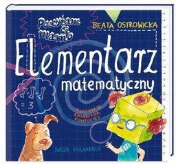 Poczytam ci mamo - Elementarz matematyczny