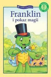 Franklin i pokaz magii. Czytamy... - 17543
