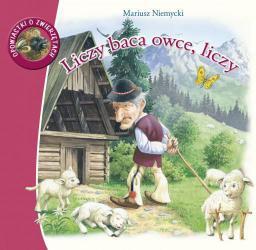 Opowiastki o zwierzętach - Liczy baca owce, liczy (16219)