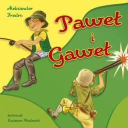 Bajki dla malucha - Paweł i Gaweł (24569)
