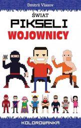 Świat pikseli. Wojownicy - 180256