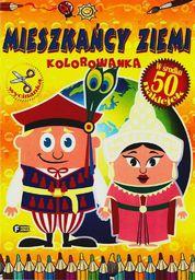 Mieszkańcy ziemi. Kolorowanka FENIX - 169814