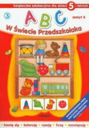 ABC w świecie przedszkolaka A/5 (3) (54391)