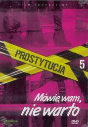 Prostytucja.Mówię wam,nie warto - film DVD - 225435
