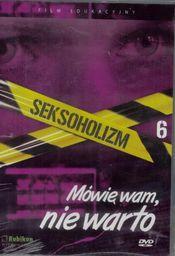 Seksoholizm.Mówię wam, nie warto - film DVD - 225437