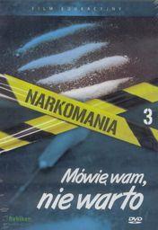Narkomania.Mówię wam, nie warto - film DVD - 225438