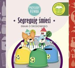 Przygody Fenka. Segreguję śmieci (208064)