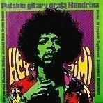 Hey Jimi - polskie gitary grają Hendrixa - 75029