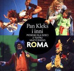 Pan Kleks i inni Piosenki dla dzieci z teatru ROMA - 73149