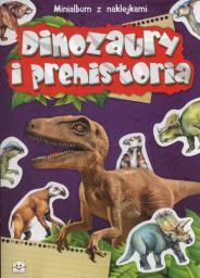 Aksjomat Minialbum z naklejkami - Dinozaury i prehistoria