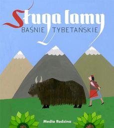 Sługa lamy. Baśnie tybetańskie - 236384