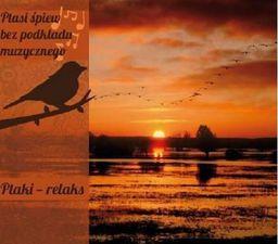 Ptasi śpiew bez podkładu muz. Ptaki - relaks CD - 240342