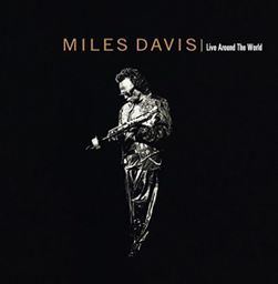 JAZZ MILES DAVIS Live Around The World
