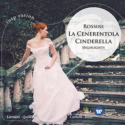 Classical Orchestra Of The Royal Opera House/Carlo Rizzi La Cenerentola Aschenputtel / Cinderella (Highlights)