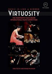 Virtuosity: The Fourteenth Van Cliburn International Piano Competition