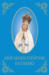 Mój Modlitewnik Fatimski - 231022