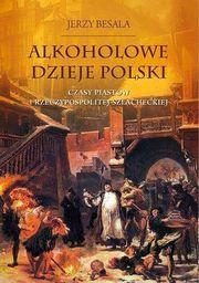 Alkoholowe dzieje Polski - 159806