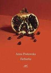 Farbiarka - Anna Piwkowska - 33195