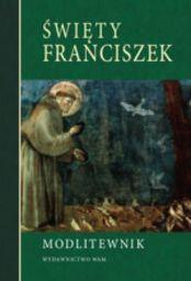 Modlitewnik. Święty Franciszek