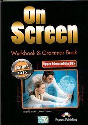 On Screen Upper - Inter B2+ Matura WB&Grammar Book
