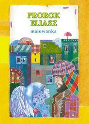 Malowanka - Prorok Eliasz - 194372