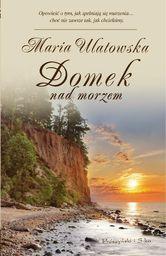 Domek nad morzem - Maria Ulatowska (67645)