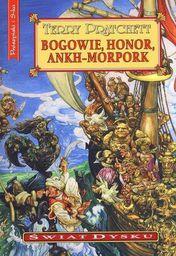 Świat Dysku - Bogowie, honor, Ankh-Morpork - Terry Pratchett
