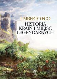 Rebis Historia krain i miejsc legendarnych - 116829