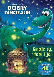 Dobry Dinozaur. Gdzie ty, tam ja - 179746