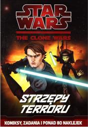Star Wars. The Clone Wars - Strzępy terroru
