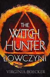 The Witch Hunter T.1 Łowczyni - 234072