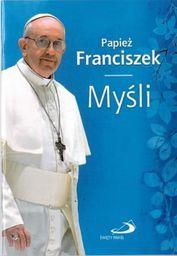 Papież Franciszek. Myśli - 104503