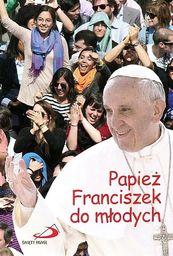 Papież Franciszek do młodych - 130030