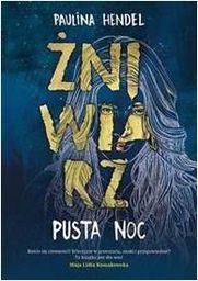 Pusta noc T.1 Żniwiarz - 236645