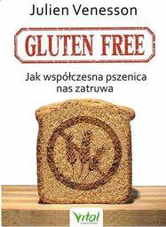 Gluten free. Jak współczesna pszenica nas zatruwa - 221136