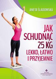 Jak schudnąć 25 kg lekko, łatwo i przyjemnie - 129871