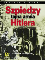 RM Szpiedzy. Tajna armia Hitlera