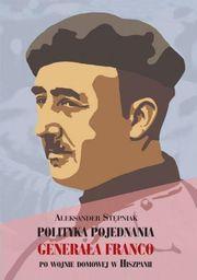 LTW Polityka pojednania generała Franco... - 203740
