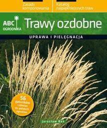 ABC ogrodnika. Trawy ozdobne - 33217