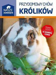 Nasze zwierzęta. Przydomowy chów królików - 130937