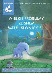 Wielkie problemy ze snem małej słonicy..Audiobook - 219584