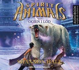 Spirit Animals T.4 Ogień i lód.