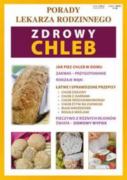 Porady lek. rodzinnego. Zdrowy chleb Nr 58 - 119090