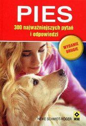 Pies. 300 najważniejszych pytań i odpowiedzi wyd.2 - 116700