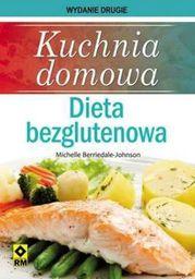 Kuchnia domowa. Dieta bezglutenowa Wyd II RM - 128126
