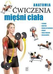 Anatomia. Ćwiczenia mięśni ciała - 182329