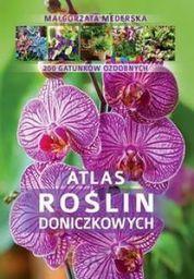 Atlas roślin doniczkowych. 200 gatunków - 216949